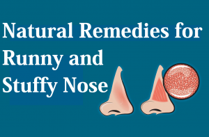 Natural remedies for runny and stuff nose
