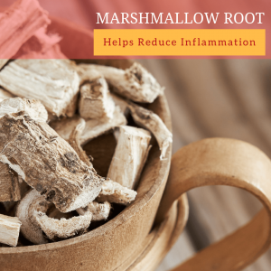 Marshmallow roots help reduce inflammation