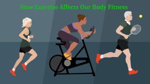 How excise effect our body fitness