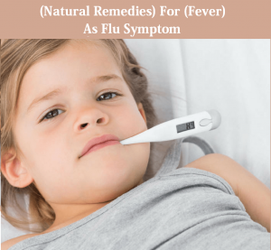 Natural Remedies for Fever as Flu Symptom