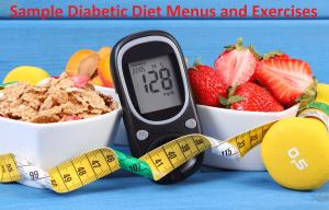 Diabetic Diet Menus and Exercises